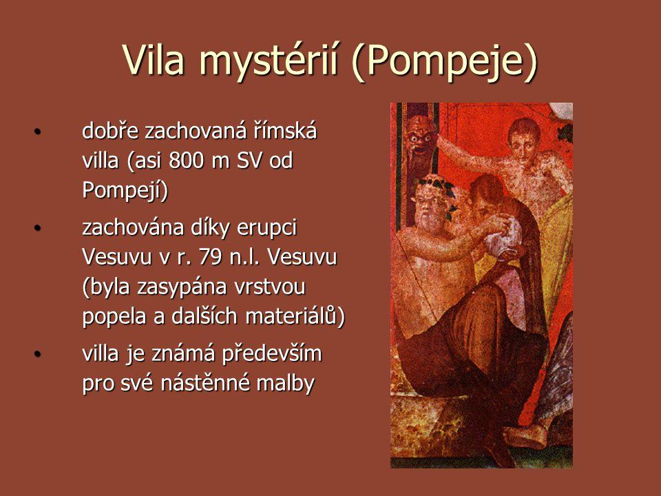 Vila mystérií (Pompeje) dobře zachovaná římská villa (asi 800 m SV od Pompejí) dobře zachovaná římská villa (asi 800 m SV od Pompejí) zachována díky e