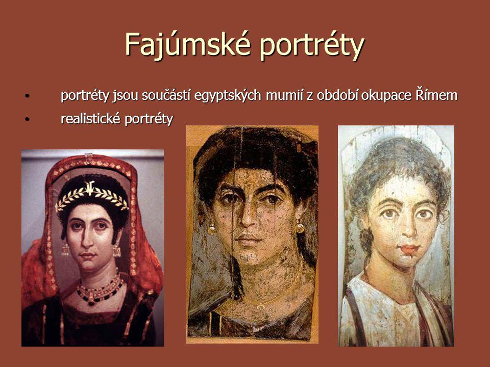 Fajúmské portréty portréty jsou součástí egyptských mumií z období okupace Římem portréty jsou součástí egyptských mumií z období okupace Římem realis