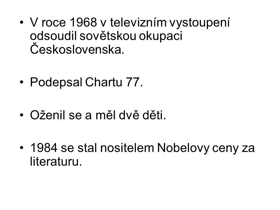 V roce 1968 v televizním vystoupení odsoudil sovětskou okupaci Československa.