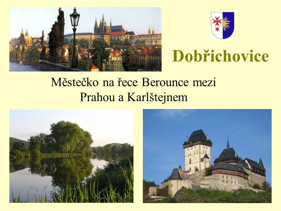 Dobřichovice Městečko na řece Berounce mezi Prahou a Karlštejnem