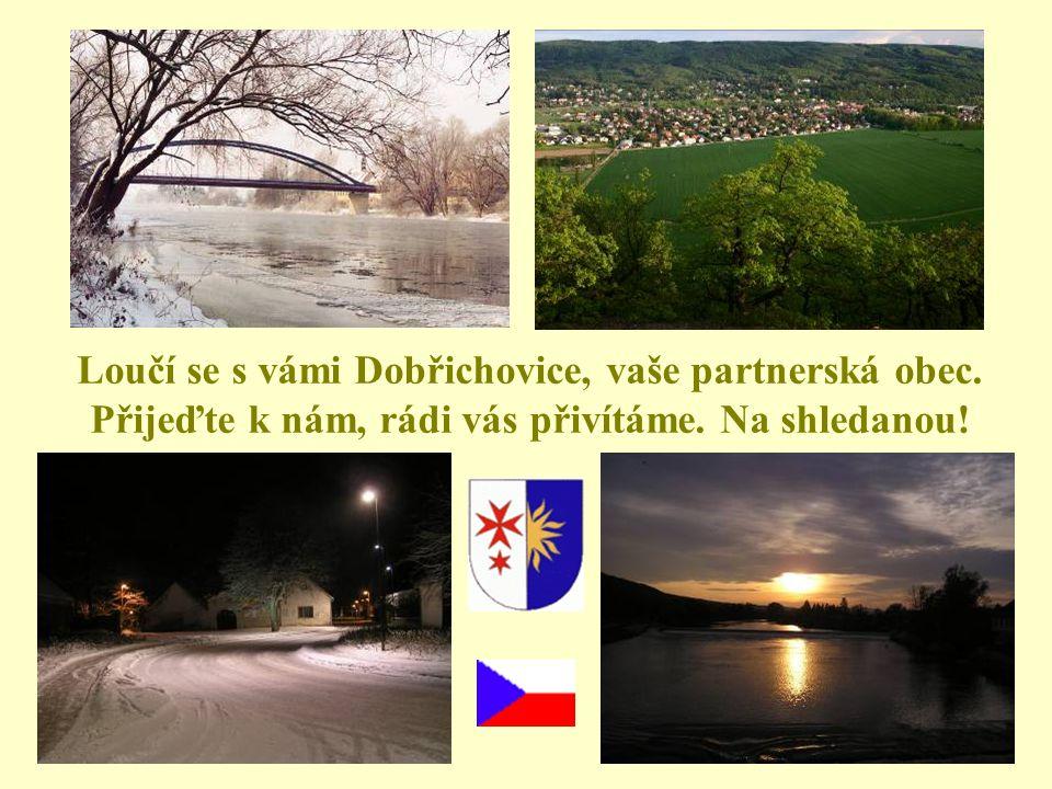 Loučí se s vámi Dobřichovice, vaše partnerská obec.