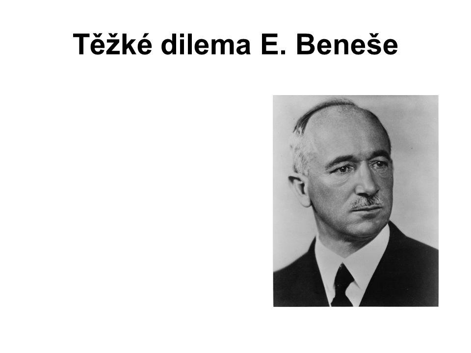 Těžké dilema E. Beneše
