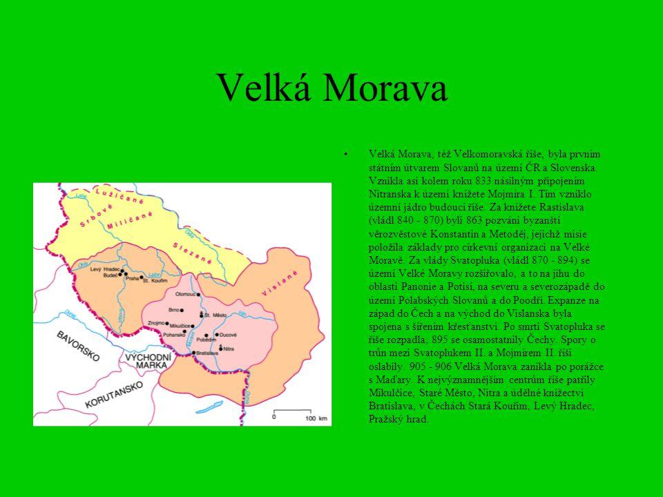 Velká Morava Velká Morava, též Velkomoravská říše, byla prvním státním útvarem Slovanů na území ČR a Slovenska. Vznikla asi kolem roku 833 násilným př
