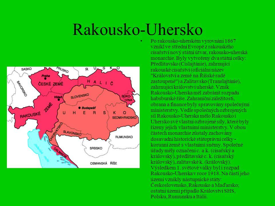 Rakousko-Uhersko Po rakousko-uherském vyrovnání 1867 vznikl ve střední Evropě z rakouského císařství nový státní útvar, rakousko-uherská monarchie.