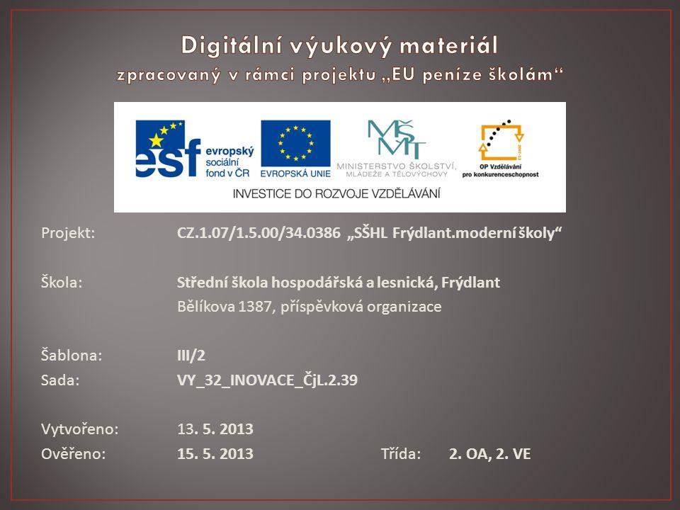 Vzdělávací oblast:Jazyk a jazyková komunikace.Předmět:Český jazyk a literatura Ročník:2.