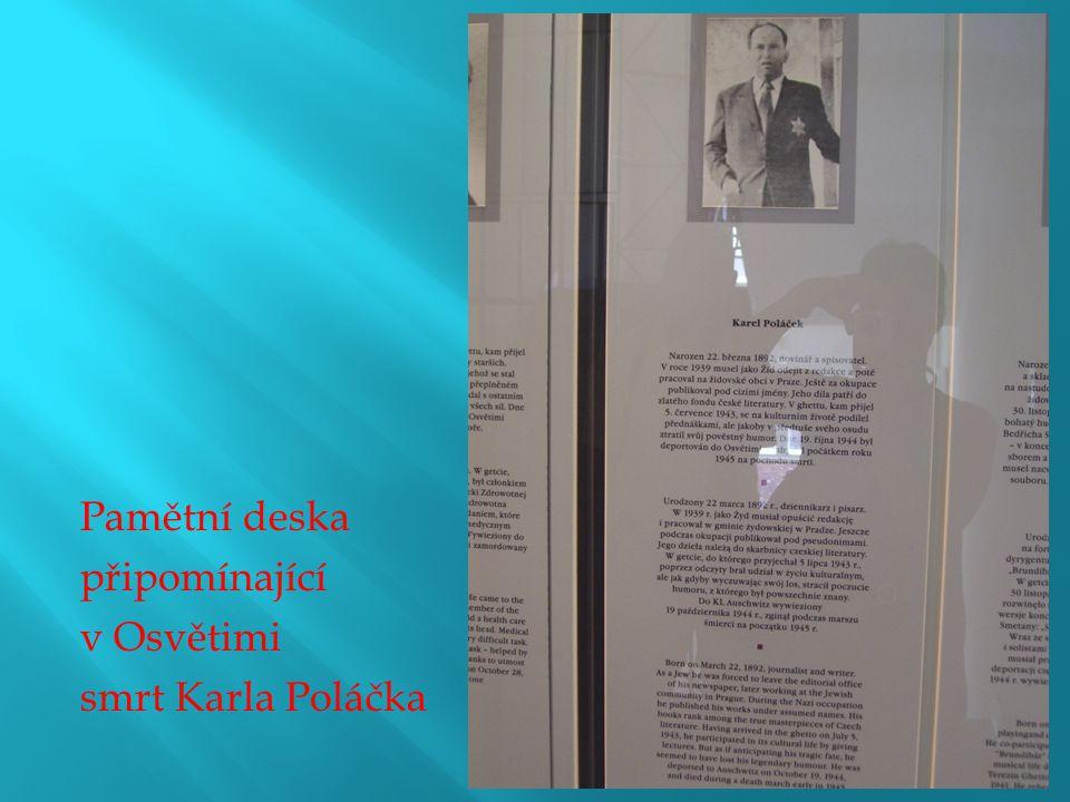 Pamětní deska připomínající v Osvětimi smrt Karla Poláčka