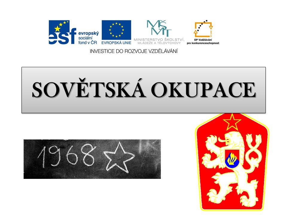 SOV Ě TSKÁ OKUPACE
