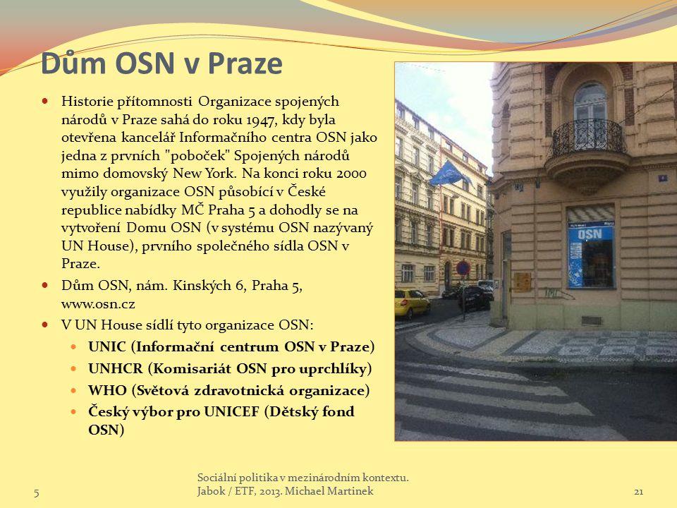 Dům OSN v Praze Historie přítomnosti Organizace spojených národů v Praze sahá do roku 1947, kdy byla otevřena kancelář Informačního centra OSN jako je