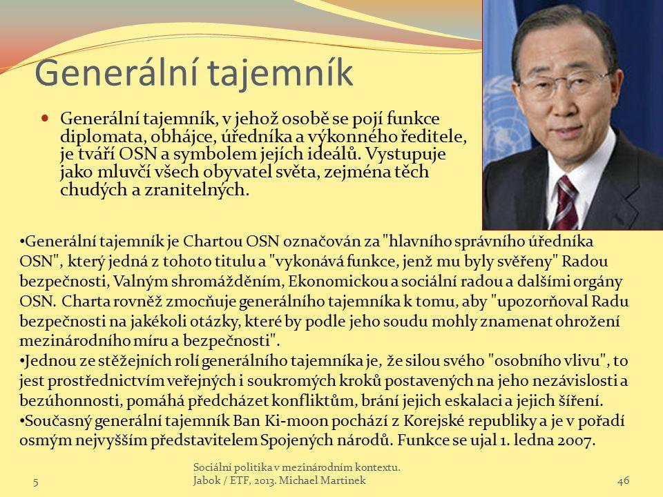 Generální tajemník Generální tajemník, v jehož osobě se pojí funkce diplomata, obhájce, úředníka a výkonného ředitele, je tváří OSN a symbolem jejích