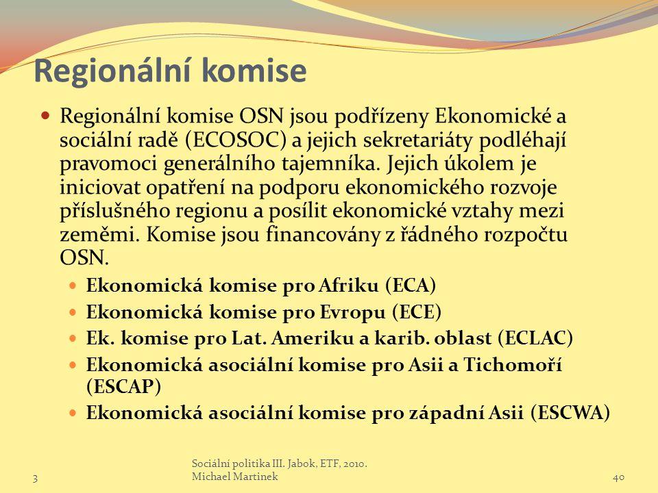 Regionální komise Regionální komise OSN jsou podřízeny Ekonomické a sociální radě (ECOSOC) a jejich sekretariáty podléhají pravomoci generálního tajemníka.