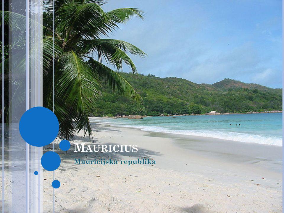 M AURICIUS Mauricijská republika