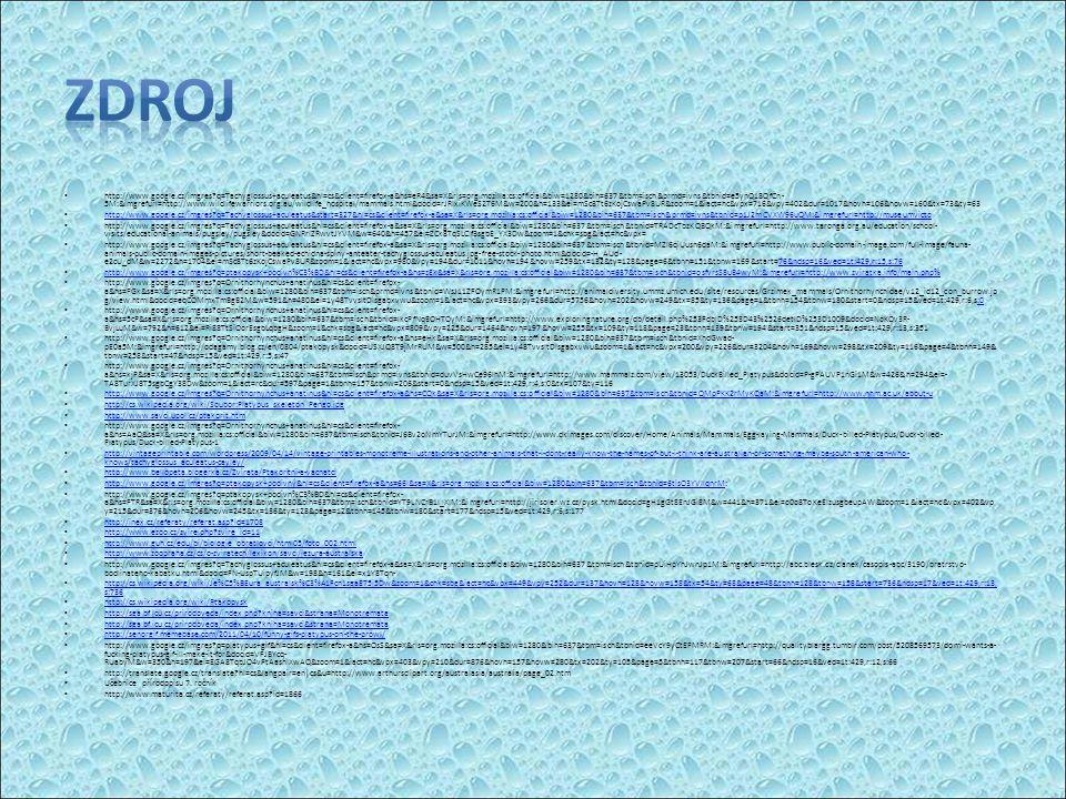 http://www.google.cz/imgres?q=Tachyglossus+aculeatus&hl=cs&client=firefox-a&hs=eR4&sa=X&rls=org.mozilla:cs:official&biw=1280&bih=637&tbm=isch&prmd=ivn