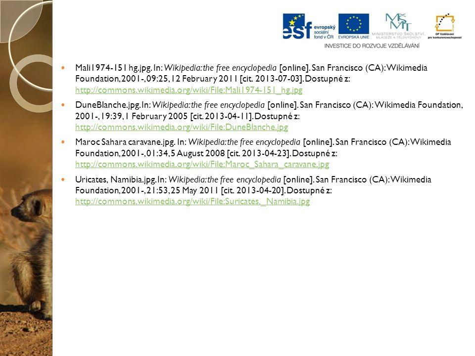 Mali1974-151 hg.jpg. In: Wikipedia: the free encyclopedia [online]. San Francisco (CA): Wikimedia Foundation, 2001-, 09:25, 12 February 2011 [cit. 201