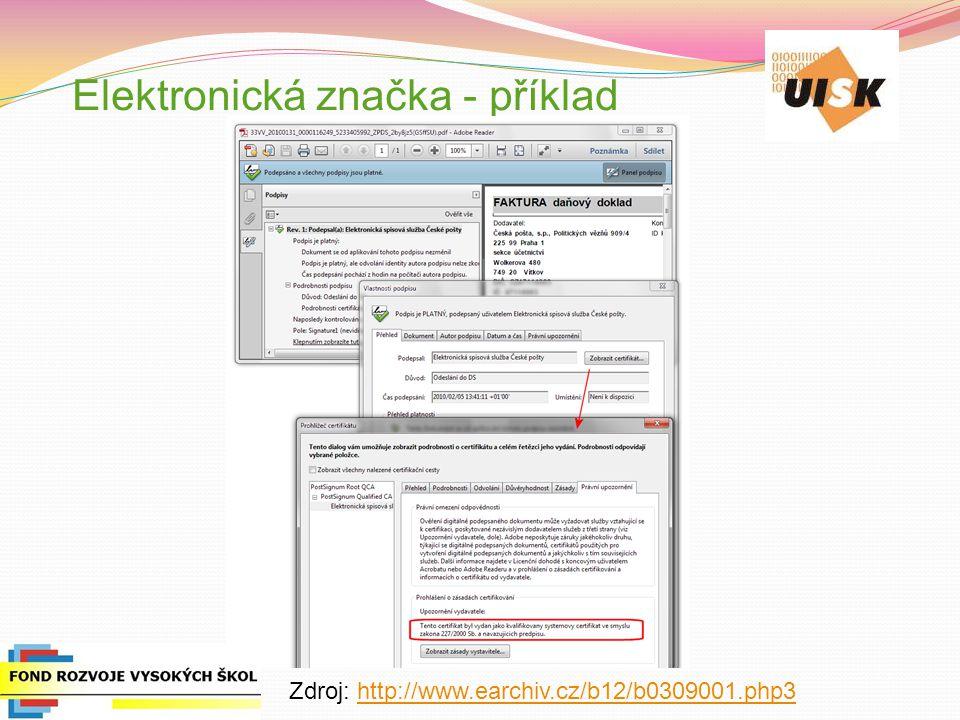 Elektronická značka - příklad Zdroj: http://www.earchiv.cz/b12/b0309001.php3http://www.earchiv.cz/b12/b0309001.php3