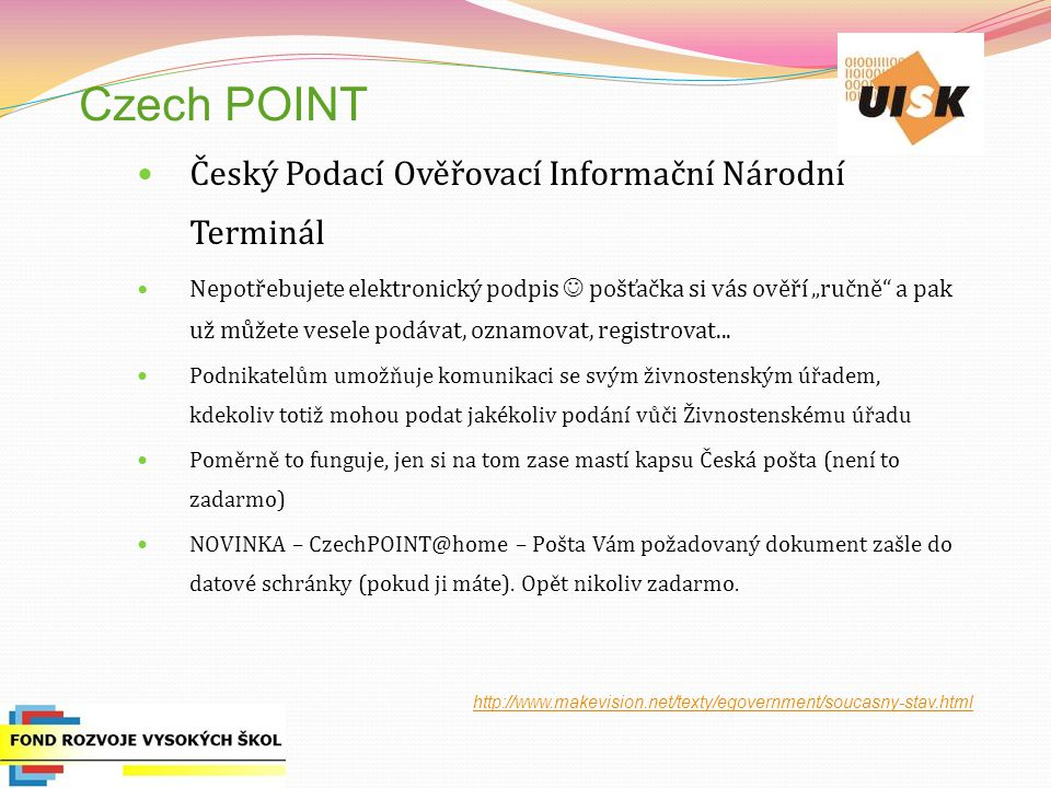 """Czech POINT Český Podací Ověřovací Informační Národní Terminál Nepotřebujete elektronický podpis pošťačka si vás ověří """"ručně"""" a pak už můžete vesele"""