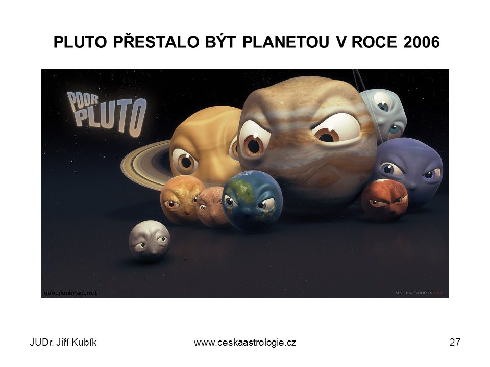 Pluto bylo sesazeno v Praze Mezinárodní astronomická unie (IAU) je světová organizace, která sdružuje profesionální astronomy a národní astronomické společnosti světa.