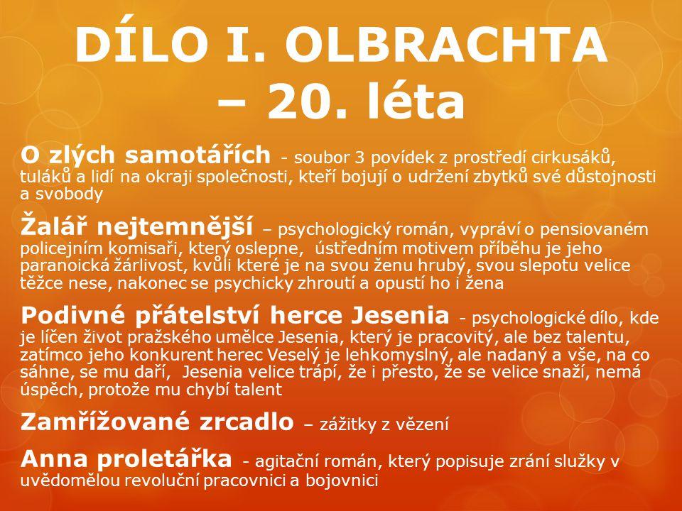 DÍLO I.OLBRACHTA – 30.