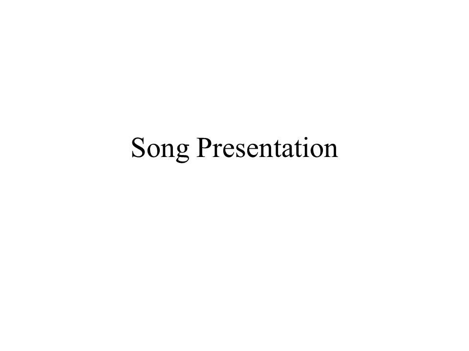 Song Presentation