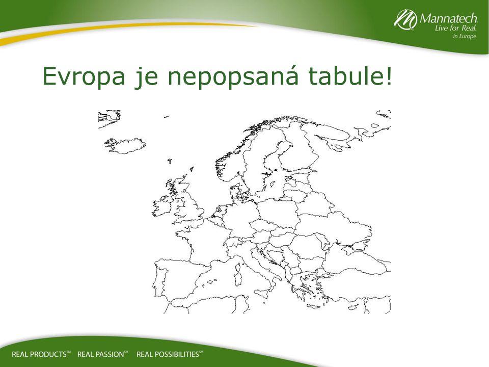 Evropa je nepopsaná tabule!