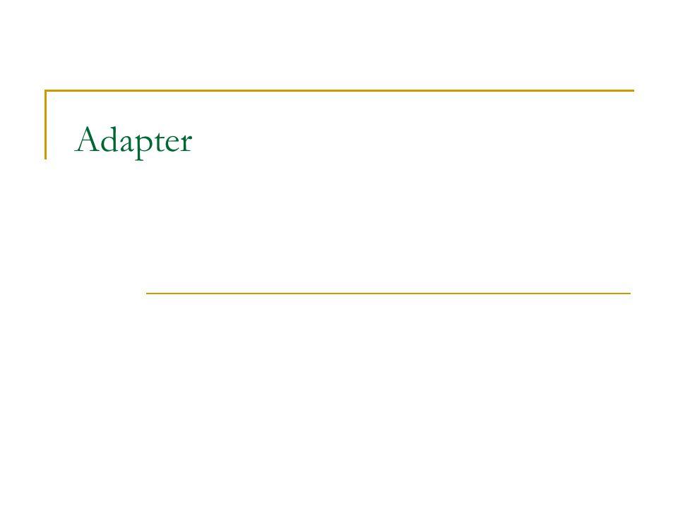 Object Adapter – příklad Object Adapter TextShape class TextShape: public Shape { public: TextShape(TextView* t); virtual void BoundingBox(Point& bottomLeft, Point& topRight) const; virtual bool IsEmpty() const; virtual Manipulator* CreateManipulator() private: TextView* _text }; Object Adapter TextShape veřejně dědí od Targetu Shape Adaptee TextView je privátním členem Adapteru TextShape