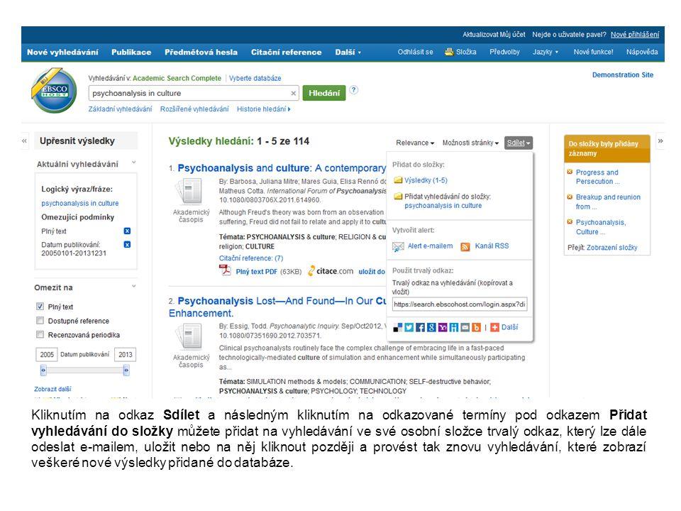 Kliknutím na odkaz Sdílet a následným kliknutím na odkazované termíny pod odkazem Přidat vyhledávání do složky můžete přidat na vyhledávání ve své oso