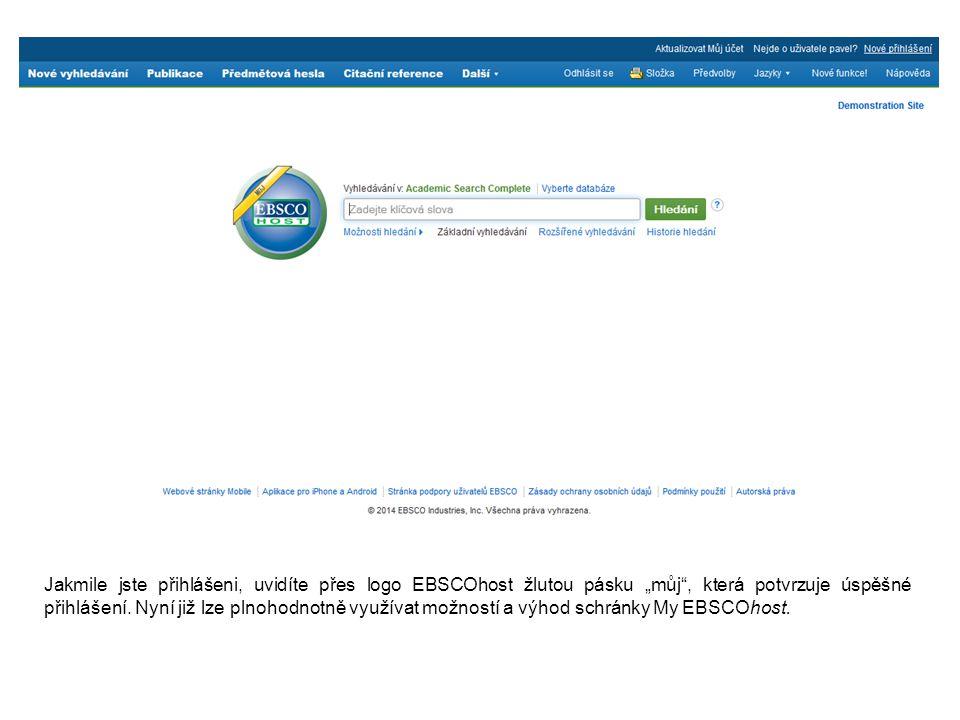 """Jakmile jste přihlášeni, uvidíte přes logo EBSCOhost žlutou pásku """"můj"""", která potvrzuje úspěšné přihlášení. Nyní již lze plnohodnotně využívat možnos"""