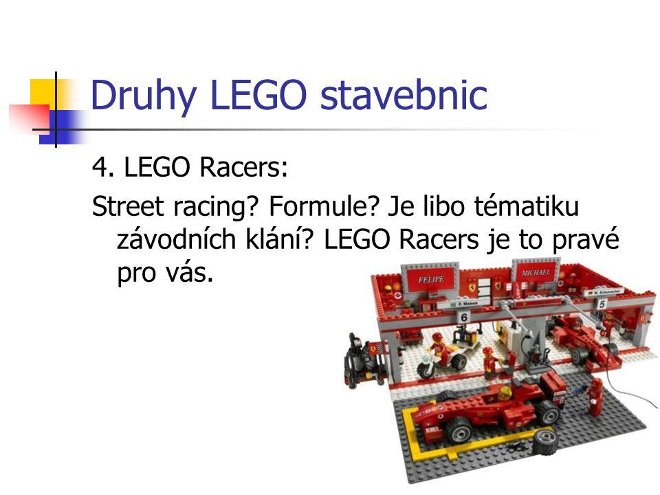 Druhy LEGO stavebnic 4. LEGO Racers: Street racing? Formule? Je libo tématiku závodních klání? LEGO Racers je to pravé pro vás.