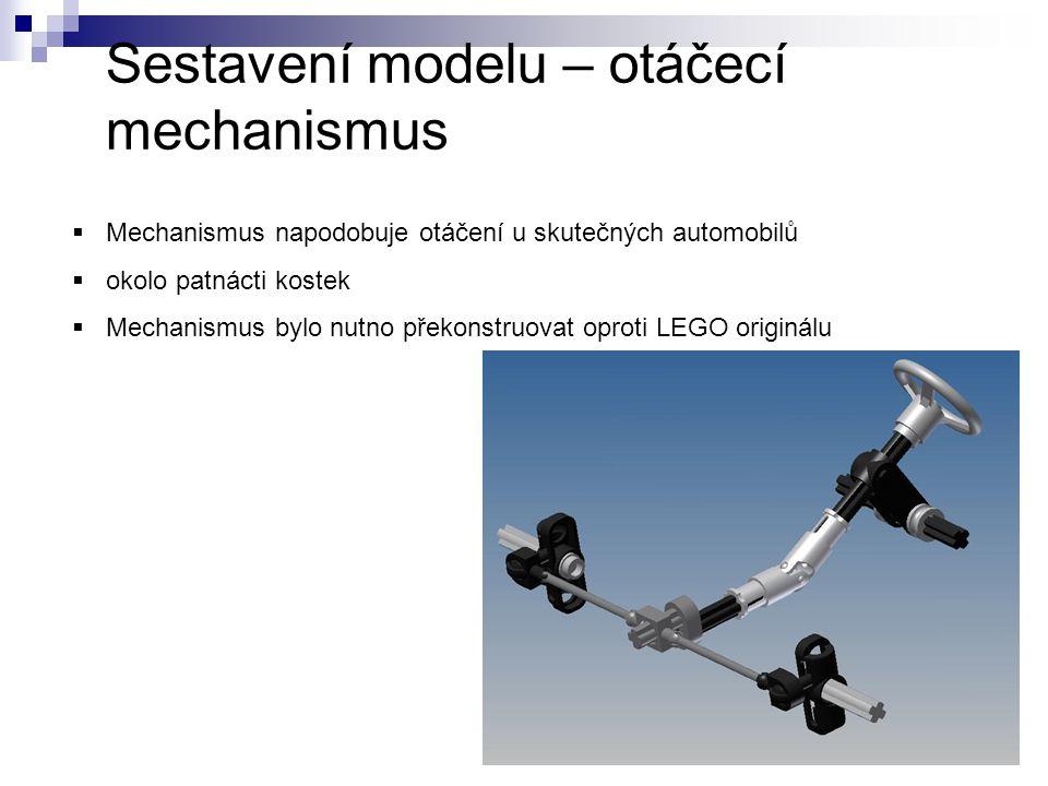 Sestavení modelu – otáčecí mechanismus  Mechanismus napodobuje otáčení u skutečných automobilů  okolo patnácti kostek  Mechanismus bylo nutno překo