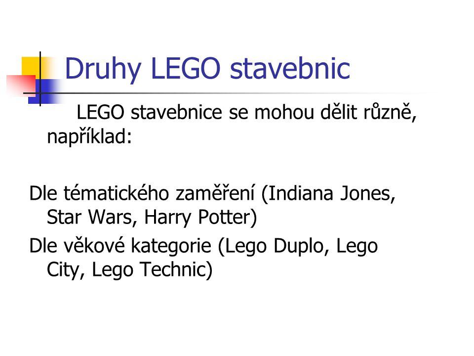 Druhy LEGO stavebnic LEGO stavebnice se mohou dělit různě, například: Dle tématického zaměření (Indiana Jones, Star Wars, Harry Potter) Dle věkové kat