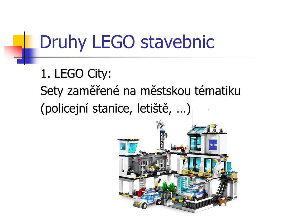 Druhy LEGO stavebnic 1. LEGO City: Sety zaměřené na městskou tématiku (policejní stanice, letiště, …)