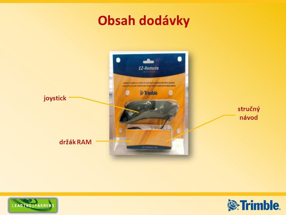 Obsah dodávky držák RAM joystick stručný návod