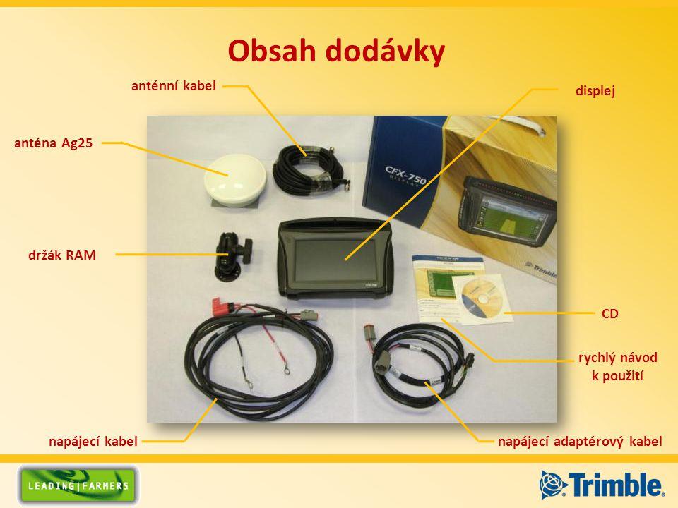 Obsah dodávky napájecí adaptérový kabel napájecí kabel anténa Ag25 držák RAM CD rychlý návod k použití anténní kabel displej