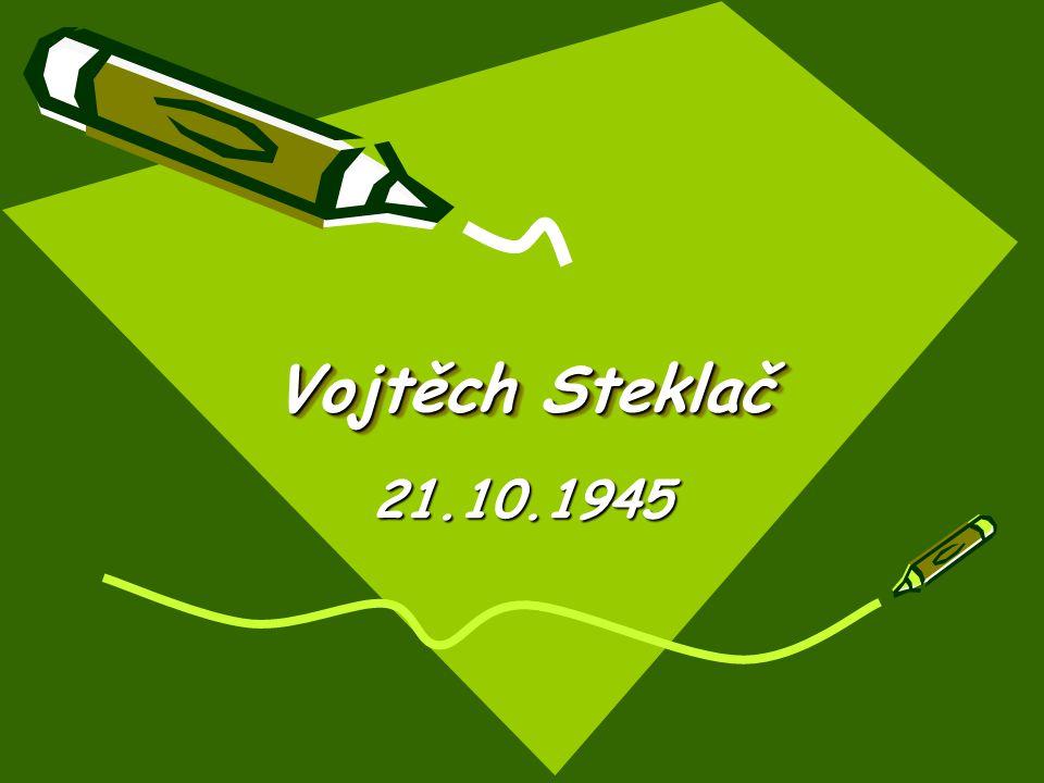 Vojtěch Steklač 21.10.1945