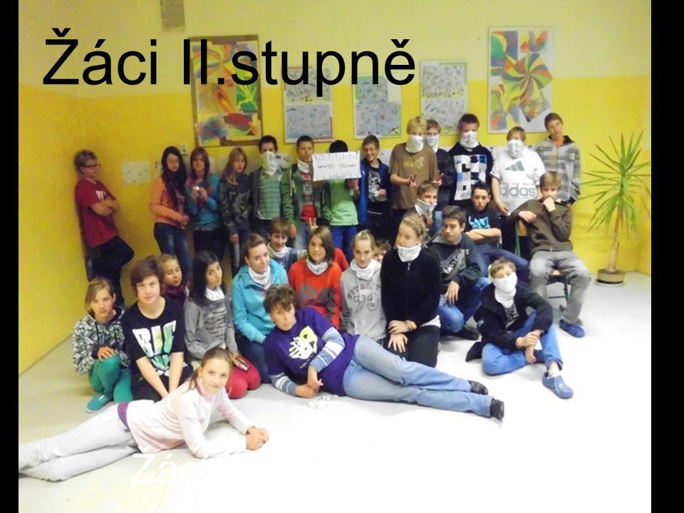 Žáci II.stupně – bez 9.třídy Žáci II.stupně