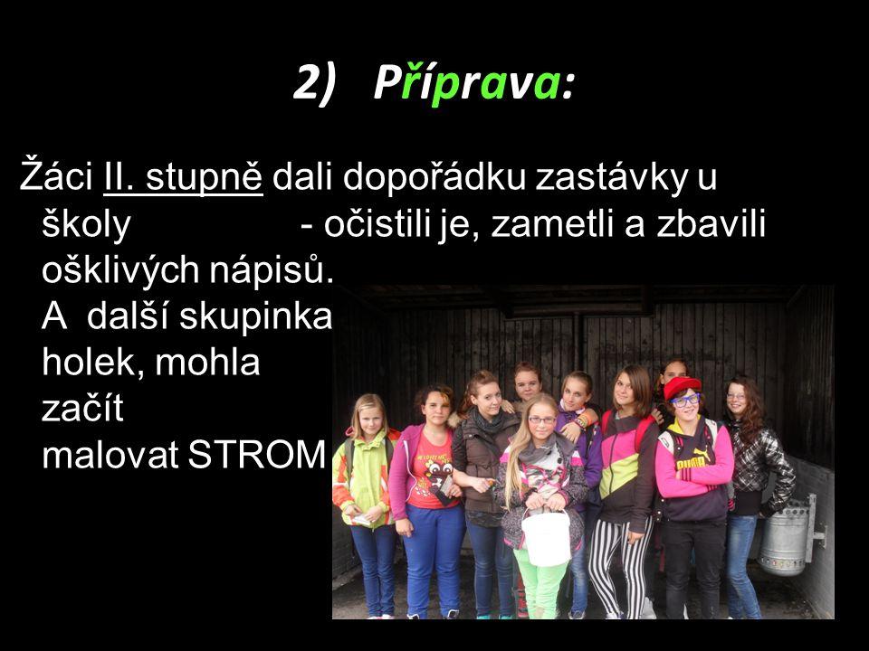 2) Příprava: Žáci II.