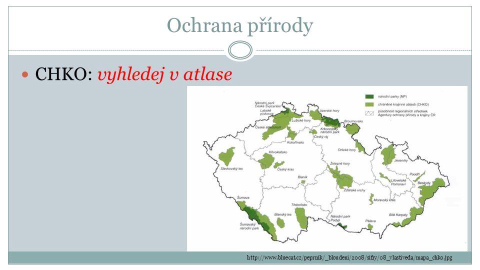 Ochrana přírody CHKO: vyhledej v atlase http://www.bluecat.cz/peprnik/_bloudeni/2008/sifry/08_vlastiveda/mapa_chko.jpg