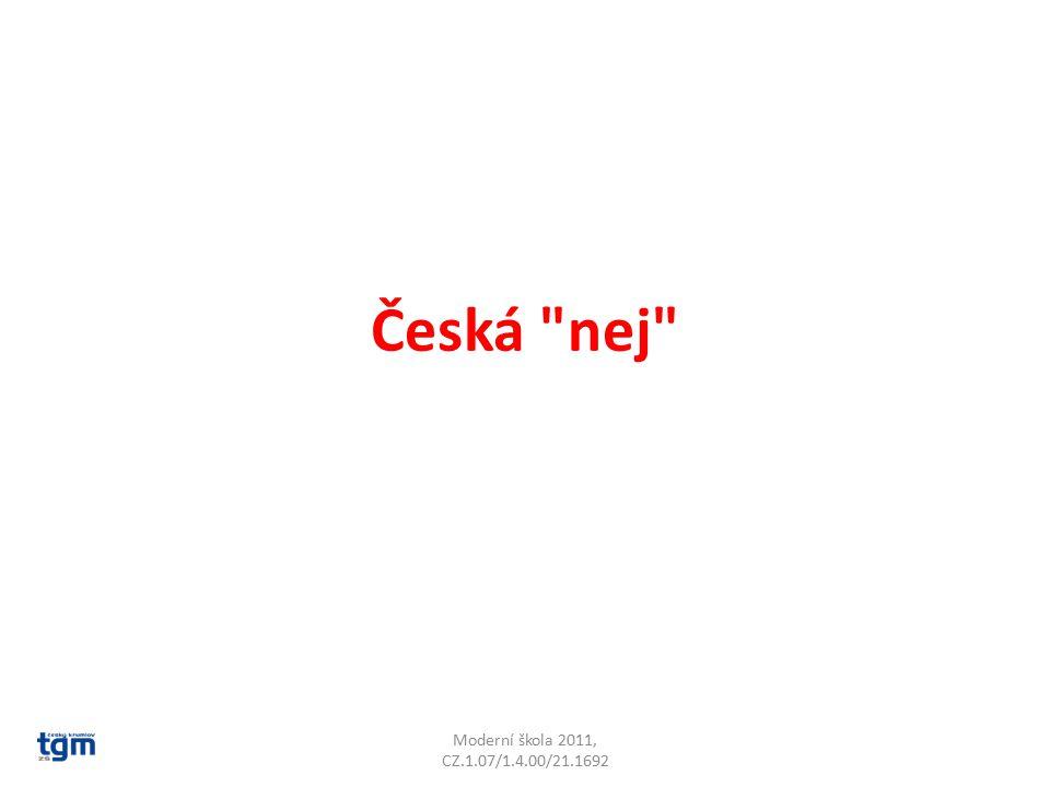 Česká nej Moderní škola 2011, CZ.1.07/1.4.00/21.1692