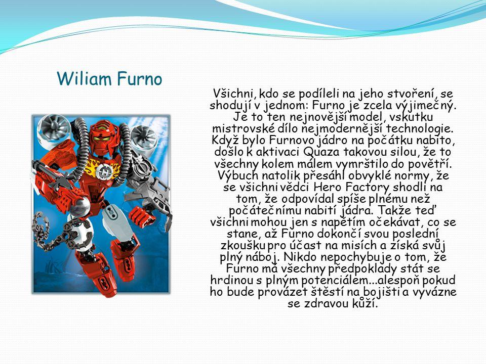 Wiliam Furno Všichni, kdo se podíleli na jeho stvoření, se shodují v jednom: Furno je zcela výjimečný. Je to ten nejnovější model, vskutku mistrovské