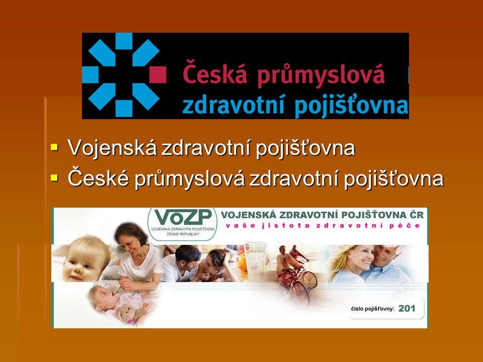  Vojenská zdravotní pojišťovna  České průmyslová zdravotní pojišťovna
