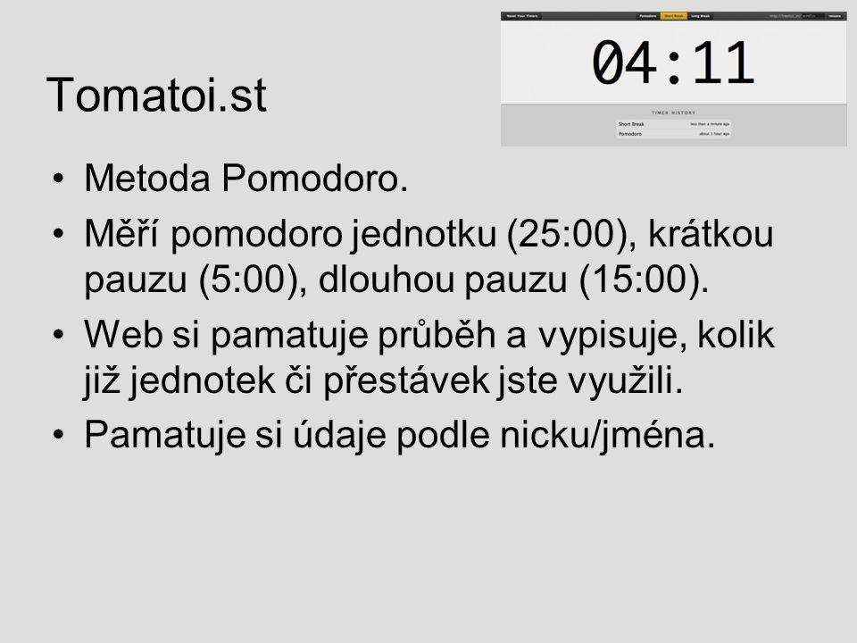 Tomatoi.st Metoda Pomodoro. Měří pomodoro jednotku (25:00), krátkou pauzu (5:00), dlouhou pauzu (15:00). Web si pamatuje průběh a vypisuje, kolik již