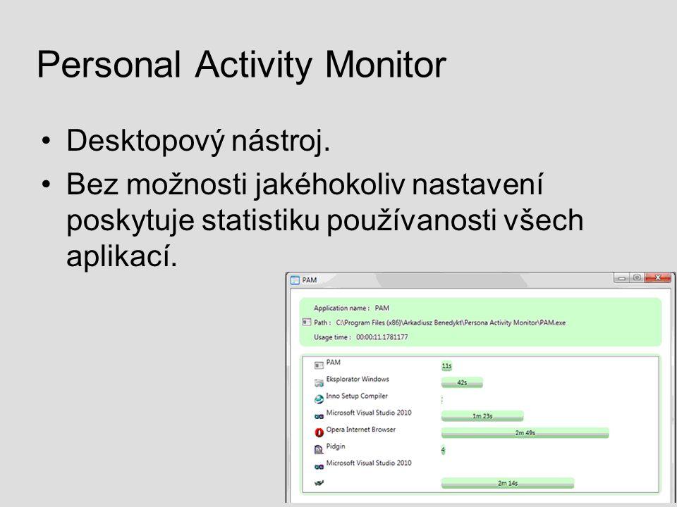 Personal Activity Monitor Desktopový nástroj. Bez možnosti jakéhokoliv nastavení poskytuje statistiku používanosti všech aplikací.