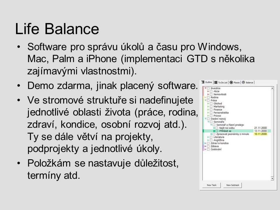 Life Balance Software pro správu úkolů a času pro Windows, Mac, Palm a iPhone (implementaci GTD s několika zajímavými vlastnostmi). Demo zdarma, jinak