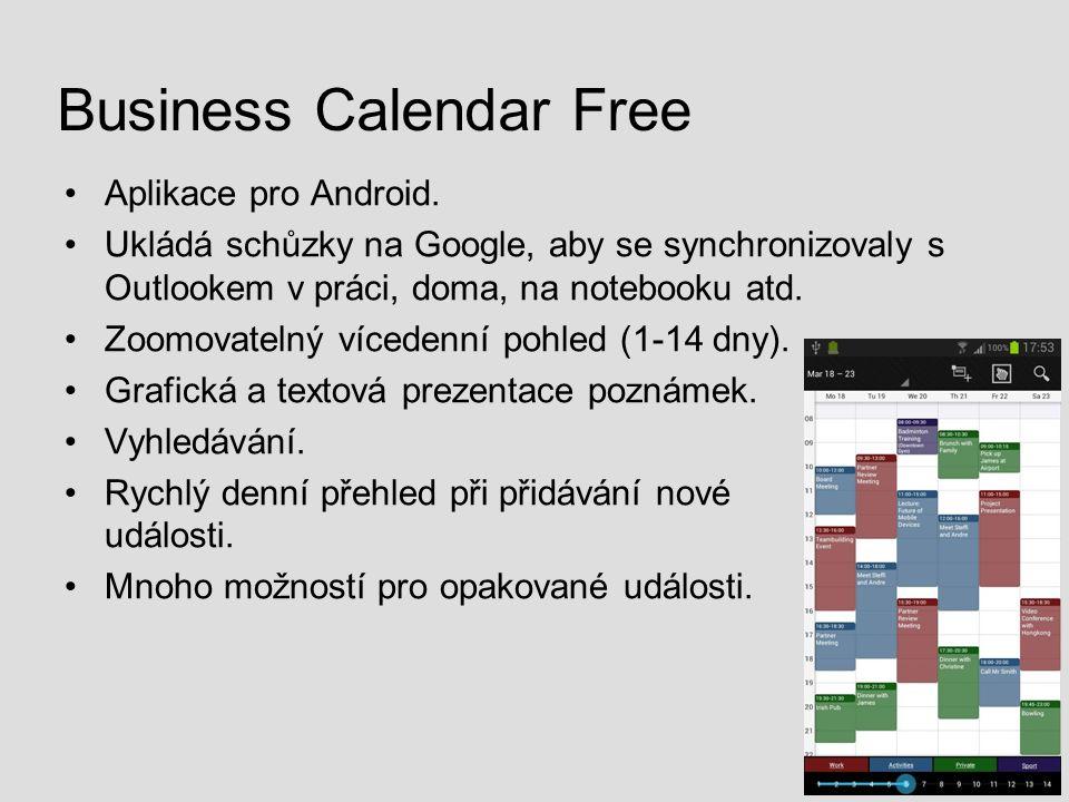 Business Calendar Free Aplikace pro Android. Ukládá schůzky na Google, aby se synchronizovaly s Outlookem v práci, doma, na notebooku atd. Zoomovateln