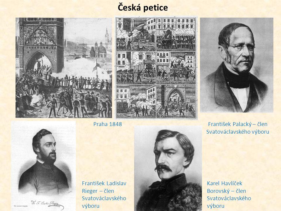 Česká petice Praha 1848 František Ladislav Rieger – člen Svatováclavského výboru Karel Havlíček Borovský – člen Svatováclavského výboru František Pala