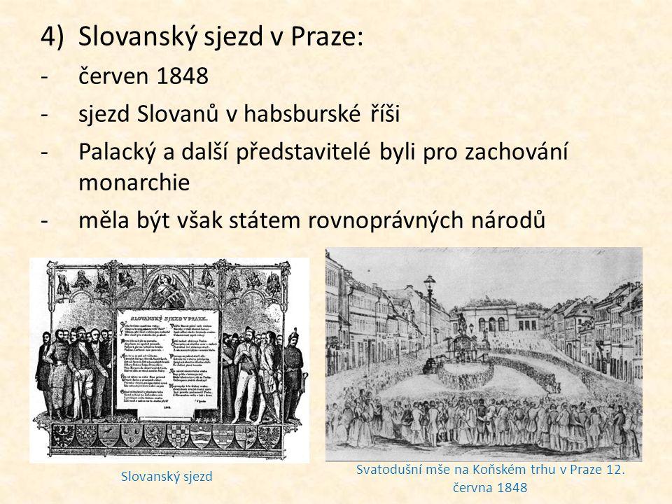3)Revoluce v Uhrách: -15.3.1848 -Uhry chtěly získat částečnou samostatnost -svá práva žádali i Slováci, Srbové, Chorvati, Rumuni -revoluce v Uhrách byla potlčena za pomoci carské armády 4)Slovanský sjezd v Praze: -červen 1848 -sjezd Slovanů v habsburské říši -Palacký a další představitelé byli pro zachování monarchie -měla být však státem rovnoprávných národů 5)Postoj císaře: -od března do června 1848 získával čas, aby mohl revoluce potlačit 6)Pražské červnové povstání: -slovanský sjezd byl přerušen boji mezi studenty a armádou -12.6.1848 u Koňského trhu -Praha byla obklíčena vojskem generála Windischgrätze -barikády v Praze -do povstání se zapojili studenti, dělníci a představitelé radikální politiky -umírnění politici se od revoluce distancovali (Palacký) -povstání bylo potlačeno