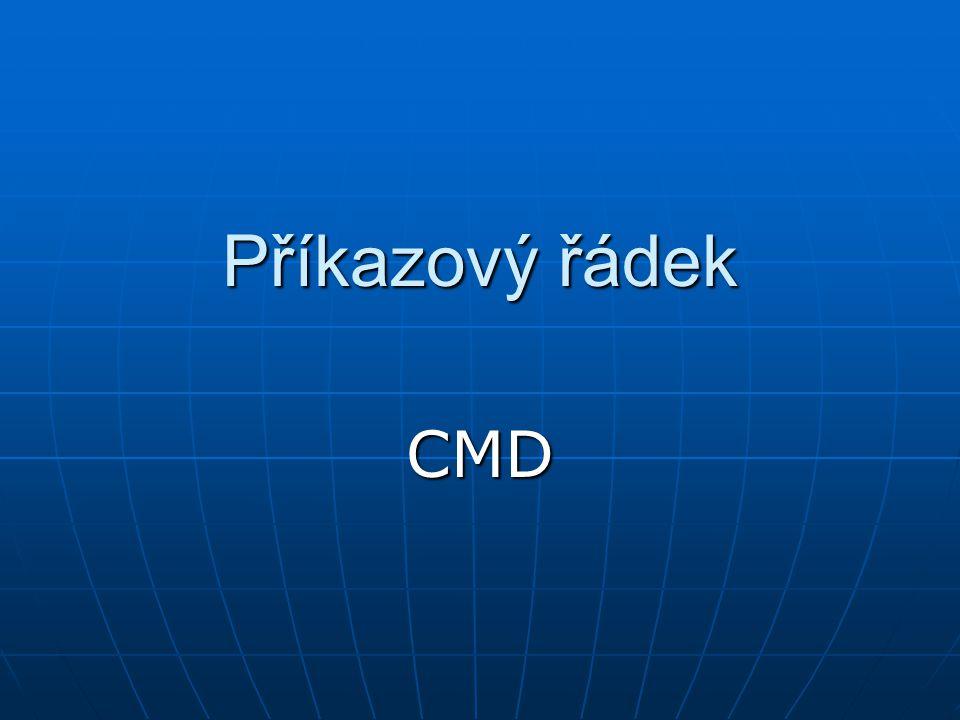 Příkazový řádek CMD