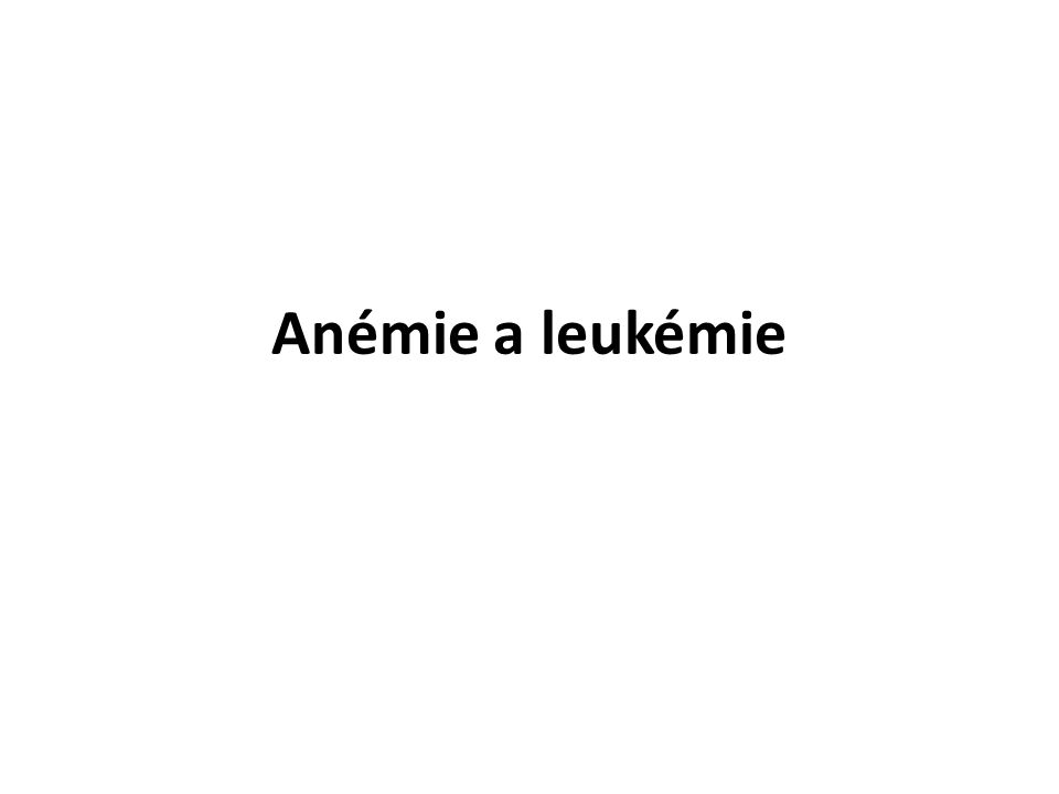 Anémie a leukémie