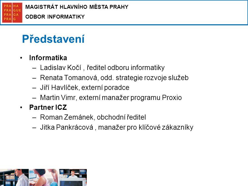 MAGISTRÁT HLAVNÍHO MĚSTA PRAHY ODBOR INFORMATIKY Komunikace CzechPOINT@office s el.