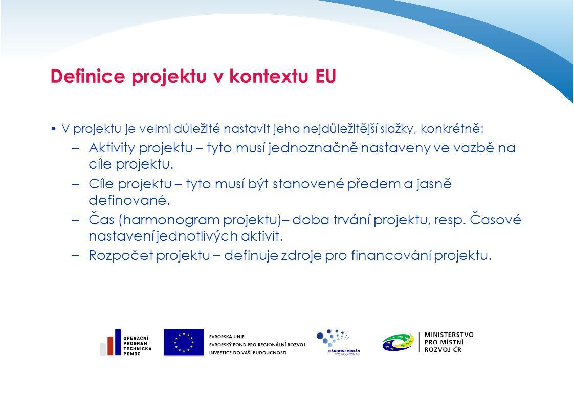 Cíle projektu  Cíl projektu představuje jeden z nejzákladnějších parametrů projektu, a proto je nutné věnovat jeho nastavení značnou pozornost.