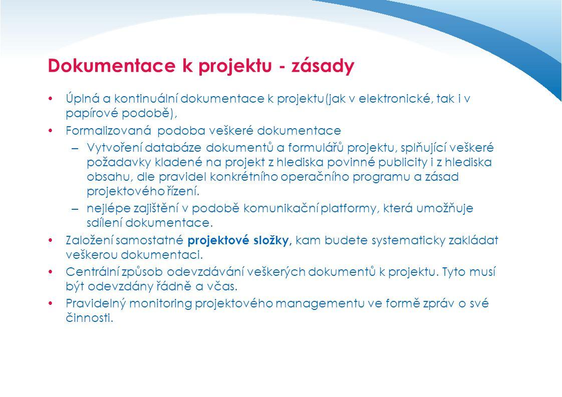 Dokumentace k projektu  Pozor, administrativní stránka projektu je velmi důležité pro celkovou úspěšnost projektu!!!!.